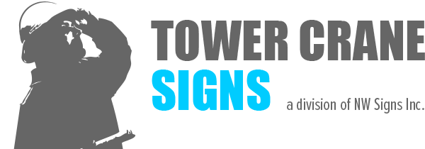 Tower Crane Signs